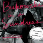 Queer Readers and Kim Addonizio's 'Bukowski in a Sundress'