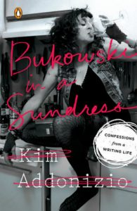 Queer Readers and Kim Addonizio's 'Bukowski in a Sundress' image