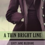 'A Thin Bright Line' by Lucy Jane Bledsoe