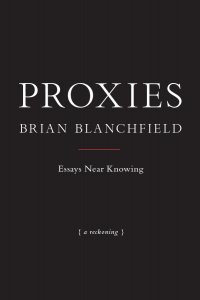 'Proxies' by Brian Blanchfield image