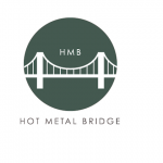 Call for Submissions: Hot Metal Bridge