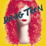'Drag Teen' by Jeffery Self