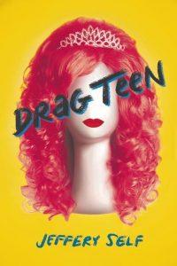'Drag Teen' by Jeffery Self image