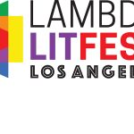 Lambda LitFest Los Angeles Call for Proposals