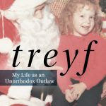 'Treyf: My Life as an Unorthodox Outlaw' by Elissa Altman