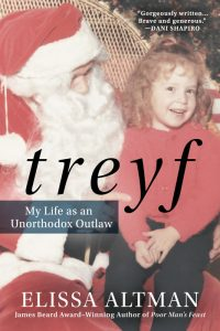 'Treyf: My Life as an Unorthodox Outlaw' by Elissa Altman image