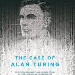 'The Case of Alan Turing' by Éric Liberge and Arnaud Delalande