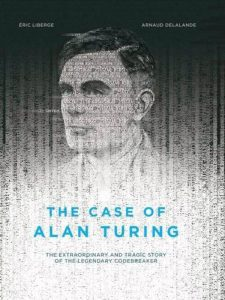 'The Case of Alan Turing' by Éric Liberge and Arnaud Delalande image