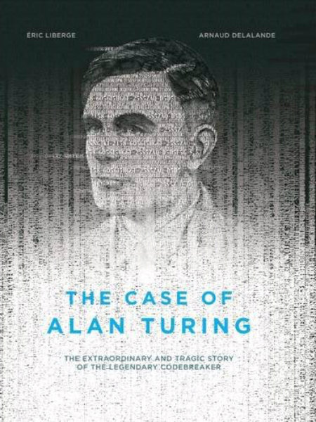 Image result for case of alan turing liberge book cover