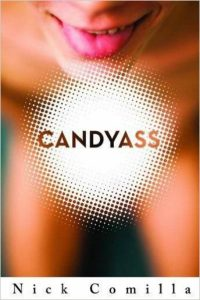 'Candyass' by Nick Comilla image