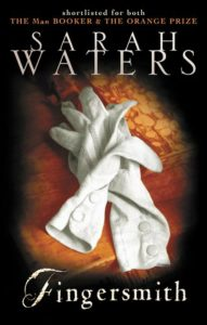 Fingerplay and Handmaidens: The Queer and Subversive Pleasures of Reading Sarah Waters image