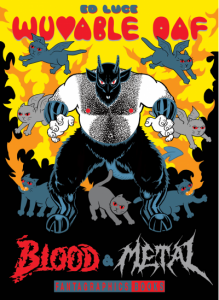 'Wuvable Oaf: Blood & Metal' by Ed Luce image