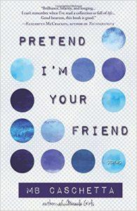 'Pretend I'm Your Friend' by MB Caschetta image