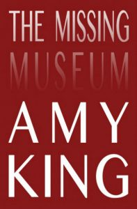 'The Missing Museum' by Amy King image