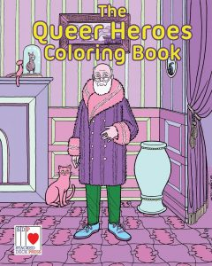 'The Queer Heroes Coloring Book' by Tara Madison Avery and Jon Macy image