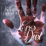 'Eros and Dust' by Trebor Healey