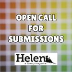 Call for Submissions: 'Helen: A Literary Magazine'