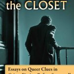 'Murder in the Closet: Essays in Queer Clues in Crime Fiction Before Stonewall' Edited by Curtis Evans
