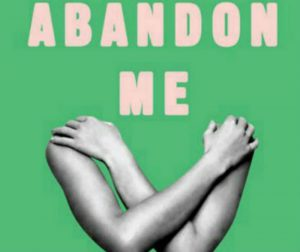 'Abandon Me' by Melissa Febos image