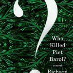 'Who Killed Piet Barol?' by Richard Mason