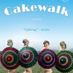 'Cakewalk' by Rita Mae Brown