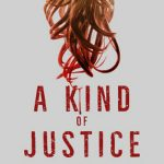 "Blacklight: James' 'A Kind of Justice' Depicts the Struggle of a Shrewd Transwoman Accused of a Vicious Crime""?"