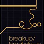 'Breakup/Breakdown' by Charles Jensen
