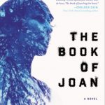 'The Book of Joan' by Lidia Yuknavitch