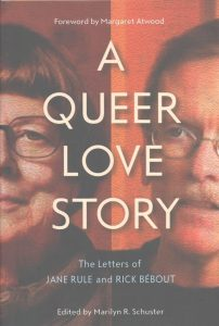 'A Queer Love Story: The Letters of Jane Rule and Rick Bébout' Edited by Marilyn R. Schuster image