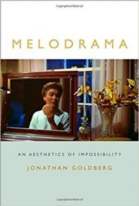 'Melodrama: An Aesthetics of Impossibility' by Jonathan Goldberg image