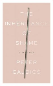 'The Inheritance of Shame: A Memoir' by Peter Gajdics image