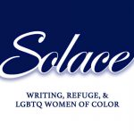 'Solace: Writing, Refuge, and LGBTQ Women of Color' Edited by S. Andrea Allen and Lauren Cherelle