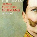 'Jews Queers Germans' by Martin Duberman