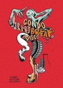 'Condo Heartbreak Disco' by Eric Kostiuk Williams image