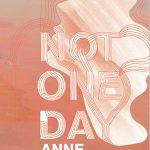 'Not One Day' by Anne Garréta