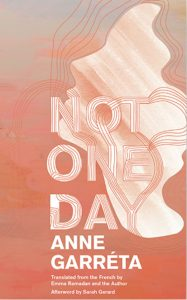 'Not One Day' by Anne Garréta image