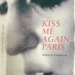 'Kiss Me Again, Paris,' or: How Many Drafts Does it Take to Change a Light Bulb?