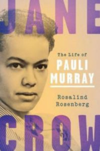 'Jane Crow: The Life of Pauli Murray' by Rosalind Rosenberg image