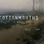 'Cottonmouths' by Kelly J. Ford