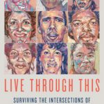 'Live Through This: Surviving the Intersections of Sexuality, God, and Race' by Clay Cane