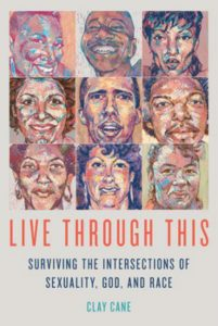 'Live Through This: Surviving the Intersections of Sexuality, God, and Race' by Clay Cane image