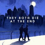 'They Both Die at the End' by Adam Silvera