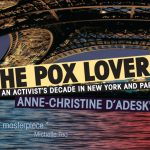 'The Pox Lover: An Activist's Decade in New York and Paris' by Anne-christine d'Adesky