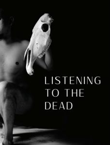 'Listening to the Dead' by George Seaton image