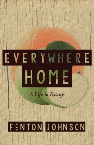 'Everywhere Home: A Life in Essays' by Fenton Johnson image