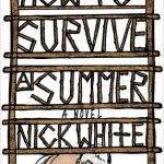 'How to Survive a Summer' by Nick White