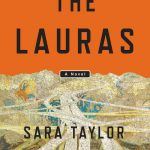 'The Lauras' by Sara Taylor
