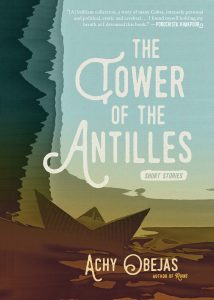 'The Tower of the Antilles' by Achy Obejas image