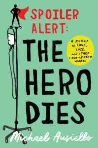 'Spoiler Alert: The Hero Dies' by Michael Ausiello image