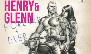 'Henry & Glenn Forever & Ever: The Completely Ridiculous Edition' by Tom Neely image
